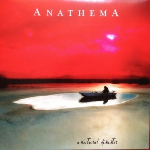 Anathema – A Natural Disaster