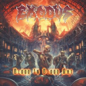 Exodus – Blood In Blood Out