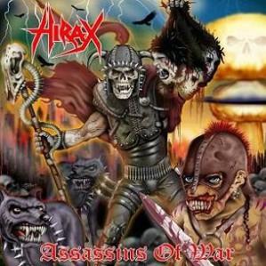 Hirax – Assassins Of War