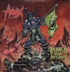 Hirax – Thrash And Destroy