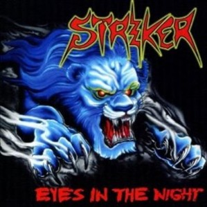 Striker – Eyes In The Night