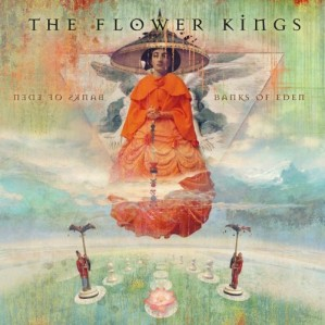 The Flower Kings – Banks of Eden